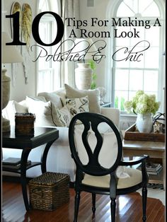 10 TIPS FOR MAKING A ROOM LOOK POLISED AND CHIC