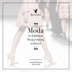 """""""Moda to deklaracja Twojej własnej wolności."""" - Anna Dello Russo"""
