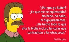 Simpsons Frases, Simpsons Meme, The Simpsons, Ned Flanders, Memes Estúpidos, Jokes, Atheist, Bart Simpson, Funny Cats