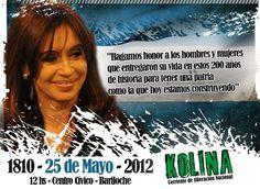 En un nuevo aniversario dela Revoluciónde Mayo, KOLINA, junto a otras organizaciones sociales y políticas, acompañará a la Presidenta Cristina Fernández de Kirchner durante el acto que encabezará en San Carlos de Bariloche para festejar junto al pueblo uno de los acontecimientos patrios más significativos de la historia argentina.