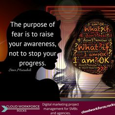 The purpose of fear is to raise your awareness, not to stop your progress. - Steve Maraboli #quote #entrepreneur