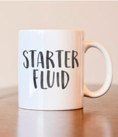 Etsy :: Your place to buy and sell all things handmade Starter Fluid coffee mug, funny coffee mug. Perfect gift idea for the coffee lover. Gifts for him. Gifts for her. Funny Coffee Cups, Cute Coffee Mugs, Cute Mugs, Funny Mugs, Coffee Art, Coffee Room, Coffee Cup Design, Happy Coffee, Coffee Mug Quotes