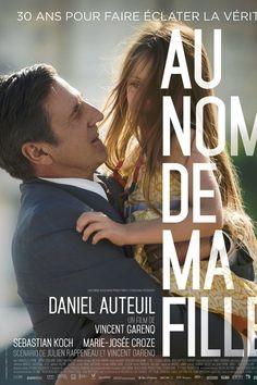 """""""Au nom de ma fille"""" de Vincent Garenq"""