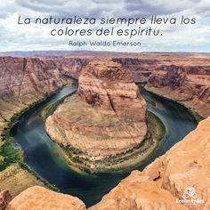 La naturaleza siempre lleva los colores del espíritu.
