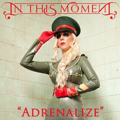 Adrenalize by Maria Brink by In This Moment on Spotify