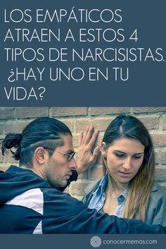 Los empáticos atraen a estos 4 tipos de narcisistas. Hay uno en tu vida? #mente #autoayuda