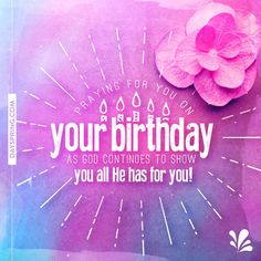 Quotes about Birthday : QUOTATION - Image : As the quote says - Description Birthday Ecards Christian Birthday Wishes, Happy Birthday Wishes Cards, Birthday Blessings, Happy Birthday Pictures, Birthday Images, Happy Birthdays, Birthday Scripture, Birthday Prayer, 21st Birthday