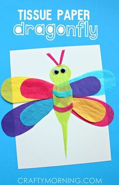Tissue Paper Dragonfly Craft for Kids - Crafty Morning