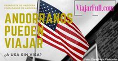 andorranos pueden viajar a USA Estados Unidos sin visa