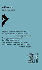 Rubinetteria, Andrea D'Urso (Eretica Edizioni 2016) a cura di Micol Borzatt