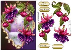 Fabulous Fuschias on Craftsuprint designed by Anne Lever - This lovely topper features fabulous purple and pink fuschia flowers on a fancy frame. It has decoupage, three greetings and a blank greetings tile. The greetings are best wishes, my friend and with love. - Now available for download!