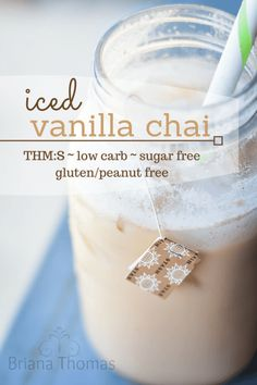 This healthy iced vanilla chai is THM:S, low carb, sugar free, and gluten/peanut free. Make your own - it's much cheaper than Starbucks!