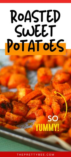 These roasted sweet potatoes are the best! Perfectly seasoned and crisp on the edges - this is an easy family friendly side dish. #recipes #oven #easy #best