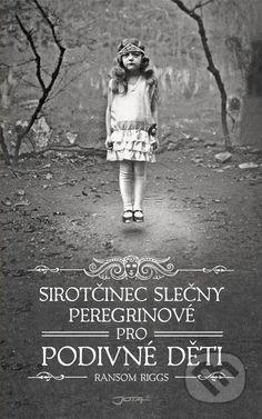 Sirotčinec slečny Peregrinové pro podivné děti (Ransom Riggs) > Knihy > Martinus.cz