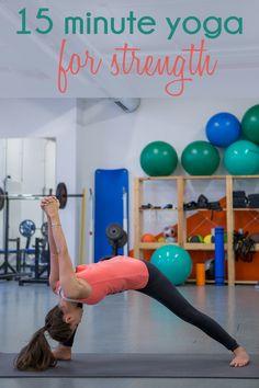 15 Min Yoga Video for Strength