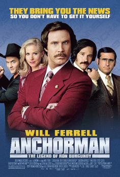 High quality reprint movie poster for Anchorman: The Legend of Ron Burgundy starring Will Ferrell, Christina Applegate and Steve Carell from 2004. 11x17 inches on card stock.