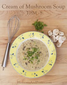 Cream of Mushroom Soup - rich and buttery yet still gluten free and low carb! This is a Trim Healthy Mama S recipe (Butter Beans Low Carb) Low Carb Recipes, Real Food Recipes, Soup Recipes, Cooking Recipes, Healthy Recipes, Creamed Mushrooms, Stuffed Mushrooms, Trim Healthy Mama Plan, Mama Recipe