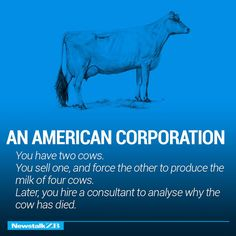 Orators of old used metaphors, similes, and analogies to persuade their listeners and to get a point across. These days, we have the internet meme and info-graphic to explain complex ideas through a simple and often humorous image. The following list from News talk uses two cows to highlight the differences between various political and …