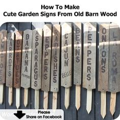 How To Make Cute Garden Signs From Old Barn Wood