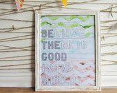 "Be The Good 11""X14"" giclee print of my original painting chevron watercolor Averyrayne Avery Rayne Etsy print"