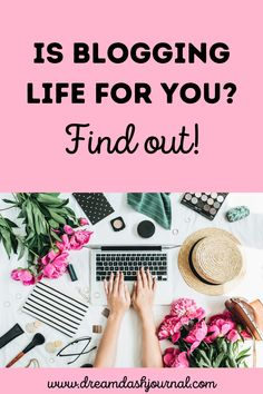 Blogging life is the best! Is a blogging lifestyle right for you? Would you enjoy blogging? Discover the best things about being a blogger! #blogginglife #blogging #makemoneyblogging #bloggerlife #lifestyle