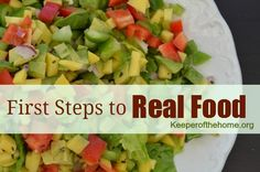 Taking the first steps to real food can be scary for anyone from any background, but it doesn't have to be. Here's a great guide on taking those first steps and making real food a lifestyle!