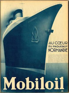Mobiloil and Normandie ocean liner.  From L'Illustration, 1920s.