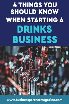 This article highlights four significant things you should know when you want to start your own drinks business. #startingabusiness #startup #beverageindustry