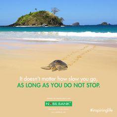 Don't Stop!!! #inspiringlife #nabilbank