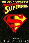 The Death and Life of Superman by Roger Stern Hardcover 055309582X | eBay