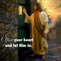 Open your heart to Jesus & let Him in . ❤