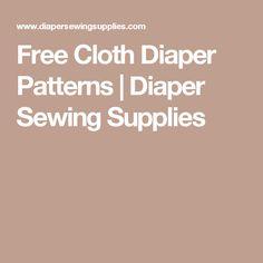 Free Cloth Diaper Patterns | Diaper Sewing Supplies