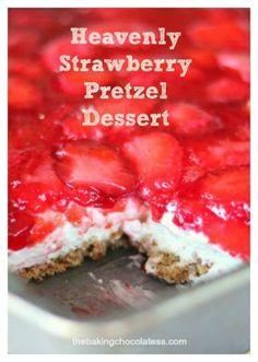 Heavenly Strawberry Pretzel Dessert via @https://www.pinterest.com/BaknChocolaTess/