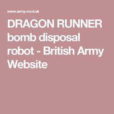 DRAGON RUNNER bomb disposal robot - British Army Website