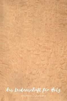 Furniere Ahorn gemuschelt | Veneers quilted Maple | Botanischer Name/Botanical Name: Acer macrophyllum Acer, Types Of Wood, Pictures