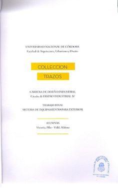 Título: Colección trazos // Autores: Victoria, Pilar ; Vidal, Malena  // Trabajo final (Diseñador industrial)--Universidad Nacional de Córdoba, 2016. // Signatura top: TF0926  (Solicitar en Sección Préstamo)