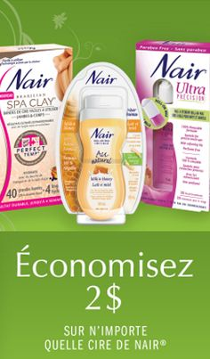 Obtenez des rabais pour les produits Nair.   http://rienquedugratuit.ca/coupons/rabais-pour-les-produits-nair/