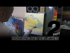 How to Paint Better Skies Part 2 - YouTube
