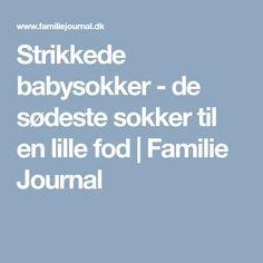 Strikkede babysokker - de sødeste sokker til en lille fod | Familie Journal