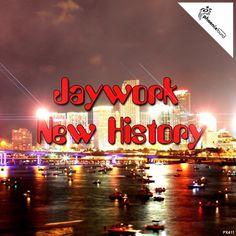 Jaywork New History