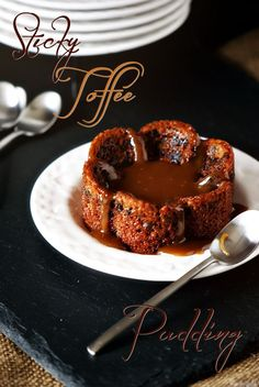 A friend came over from England and introduced me to Sticky Toffee Pudding. I have been hooked ever since!
