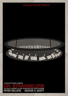 Strangelove or: How I Learned to Stop Worrying and Love the Bomb - Stanley Kubrick Minimal Movie Posters, Film Posters, Stanley Kubrick, Poster Minimalista, Dr Strangelove, Perfect Movie, Alternative Movie Posters, Columbia Pictures, Album Book