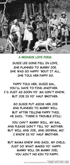 Redneck love poem.  This is terrific. :D