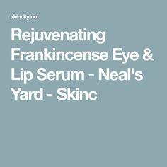 Rejuvenating Frankincense Eye & Lip Serum - Neal's Yard - Skinc