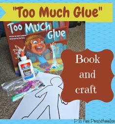 Too Much Glue Book Activity & Preschoolers Craft. Preschool Literacy, Preschool Books, Kindergarten Art, Preschool Lessons, Classroom Activities, Preschool Crafts, Preschool Activities, Preschool Teachers, Art Classroom