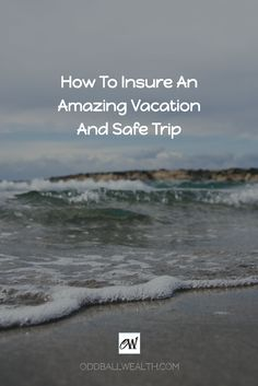 How To Insure Your Family Has an Amazing Vacation and Safe Trip. Many problems can arise both before and during your trip, having a comprehensive travel insurance policy can cover numerous problems that might happen. Learn how to protect yourself and your family in emergencies while traveling, your personal belongings, and your finances.  Learn More: http://oddballwealth.com/travel-insurance-can-protect-vacation-uncertain-times/