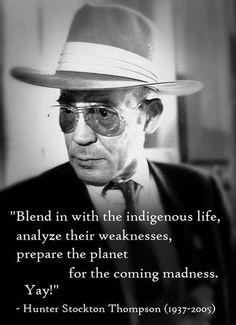 Hunter S. Thompson words of wisdom