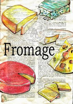 Druck: Fromage (französischer Käse) Mischtechnik Zeichnung auf Distressed, Wörterbuch-Seite