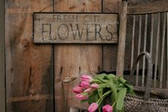 Primitive Aged Fresh Cut Flowers Wood Sign.