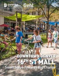 Downtown Denver 16th St Mall - Small Steps Towards Big Change